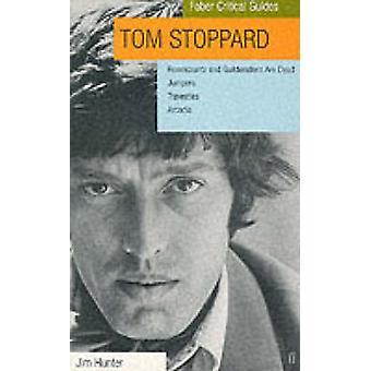Tom Stoppard Faber Kritisk Guide af Hunter & Jim