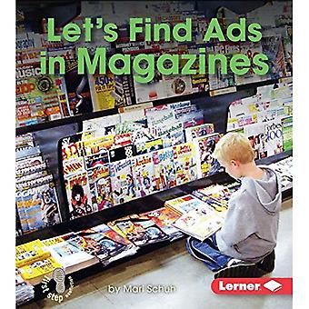 Let's Find Ads in Magazines (First Step Nonfiction - Learn about Advertising)