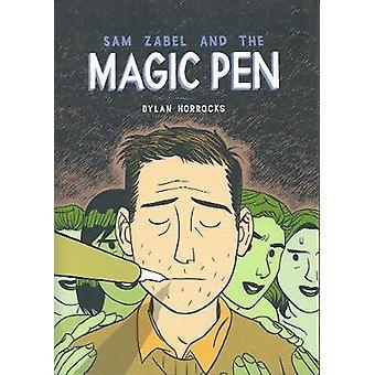 Sam Zabel  The Magic Pen by Horrocks & Dylan