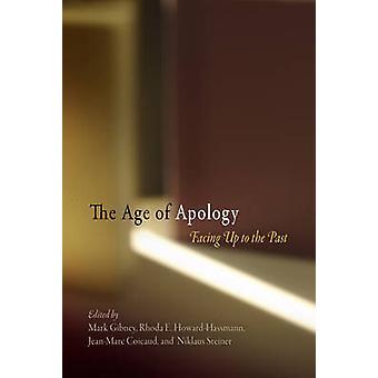 Wieku przeprosiny - skierowane do przeszłości przez Mark Gibney - Rhoda E. h