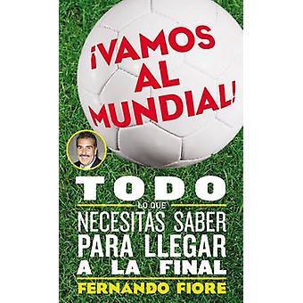 Vamos al Mundial by Fiore & Fernando