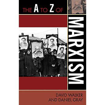 The A to Z of Marxism by Walker & David