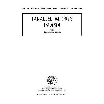 Parallel Imports in Asia by Heath & Christopher