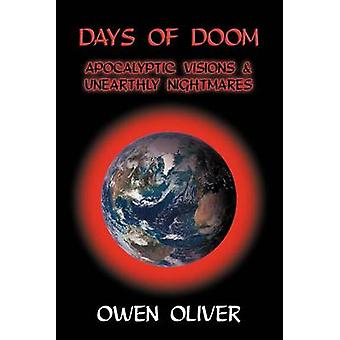 Days of Doom Apocalyptic Visions  Unearthly Nightmares by Oliver & Owen