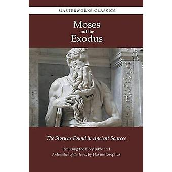 Moses and the Exodus by Moses