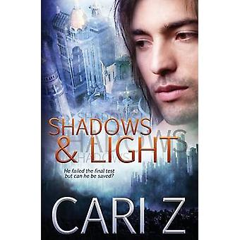 Shadows and Light by Z & Cari
