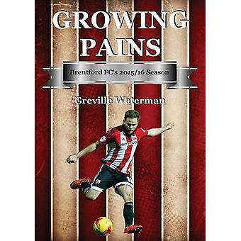 Growing Pains Brentford FCs 201516 Season by Waterman & Greville