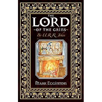 The Lord Of The Grins by Egginton & Mark