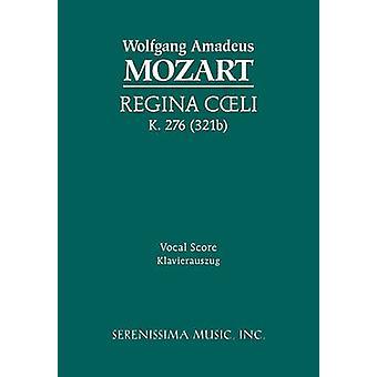 Regina Coeli K.276 Vocal score by Mozart & Wolfgang Amadeus