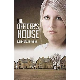 The Officers House by BallerFabian & Judith