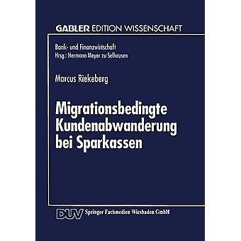 Migrationsbedingte Kundenabwanderung bei Sparkassen by Riekeberg & Marcus