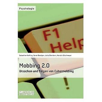Mobbing 2.0  Ursachen und Folgen von Cybermobbing by Ketting & Sebastian