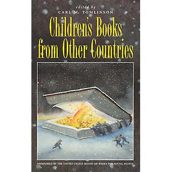 Childrens Books from Other Countries by Tomlinson & Carl M.