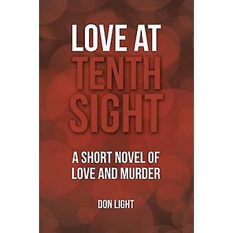 Love at Tenth Sight door Professor Don Light