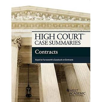 High Court Case Summaries on Contracts - Keyed to Farnsworth (8th Rev