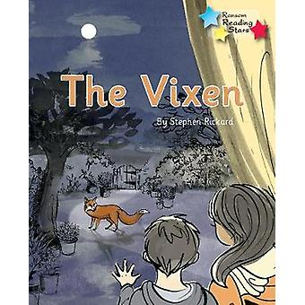 The Vixen - Phonics Phase 3 by  - 9781785919008 Book