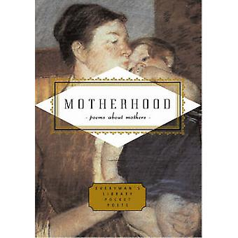 Motherhood by Carmela Ciuraru - 9781841597652 Book