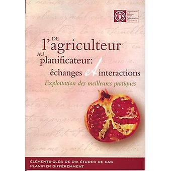 de L'Agriculteur Au Planificateur - Echanges Et Interactions - Exploita