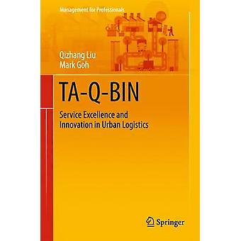 TA-Q-BIN - Service Excellence and Innovation in Urban Logistics - 2015
