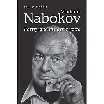 Vladimir Nabokov: Poetry and the Lyric Voice