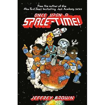 Once Upon a Space-Time by Jeffrey Brown - 9780553534351 Book