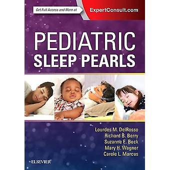 Pediatric Sleep Pearls by Lourdes M. Del Rosso - Carole L. Marcus - R