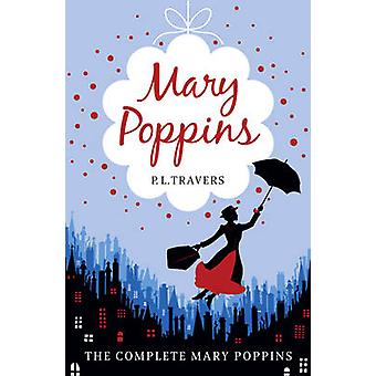 Mary Poppins  The Complete Collection by Travers & P. L.