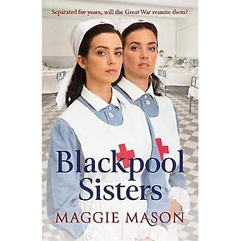 Blackpool Sisters by Maggie Mason - 9780751577167 Book
