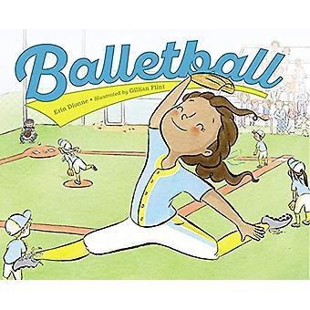 Balletball by Erin Dionne - 9781580899390 Book