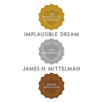 Implausible Dream by Mittelman & James H.