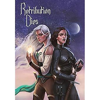 Retribution Dies: Guardians of the Grove Trilogy