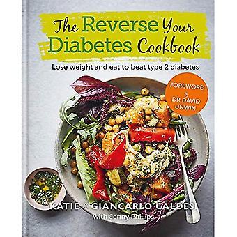 Käänteinen diabetes keittokirja: Laihtua ja syödä voittaa tyypin 2 diabetes