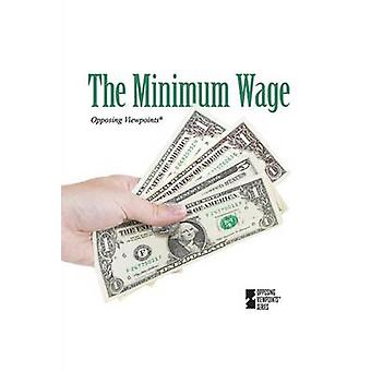 The Minimum Wage by Noah Berlatsky - 9780737757422 Book