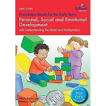 Foundation Blocks for the Early Years - Personal - Social and Emotion
