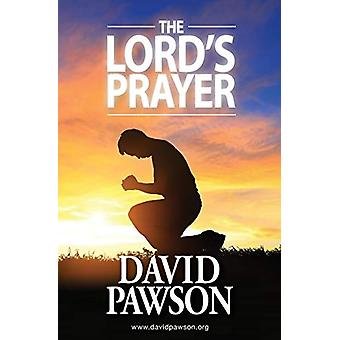 The Lord's Prayer by David Pawson - 9781909886711 Book