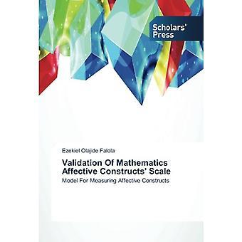Validation of Mathematics Affective Constructs' Scale by Falola Ezeki