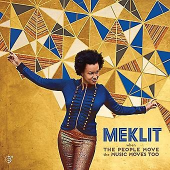 Meklit - When the People Move the Music Moves Too [CD] USA import