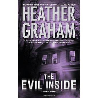 De kwade binnenkant door Heather Graham - 9780778312536 boek