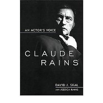 Claude regnar - en skådespelares röst av David J. Skal - Jessica regnar - 978