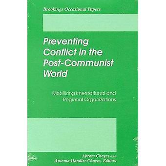 Prévention des conflits dans le monde post-communiste - mobilisation Internati