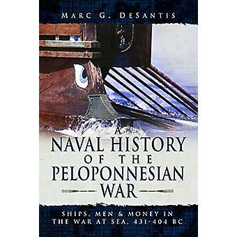 Marinehistorie af den Peloponnesiske Krig - skibe - mænd og penge i th