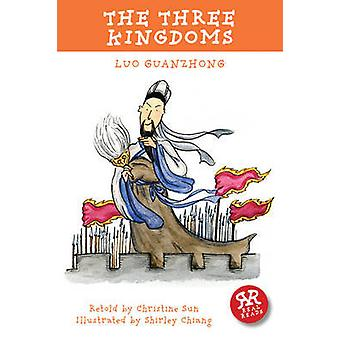 The Three Kingdoms by Luo Guanzhong - Christine Sun - Shirley Chiang