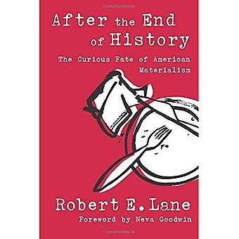 Na het einde van de geschiedenis: het nieuwsgierig lot van Amerikaanse materialisme