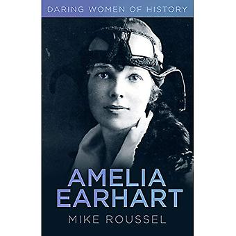 Audaci donne della storia: Amelia Earhart