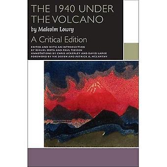 1940 Under vulkanen: en kritisk utgåva