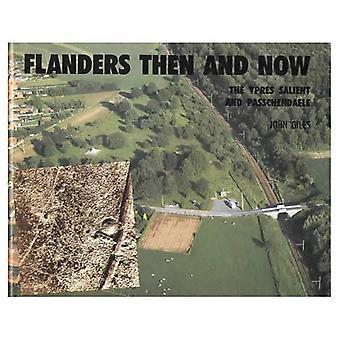Flandern: Dann und jetzt (nach der Schlacht)