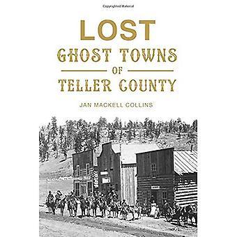 Förlorade spökstäder Teller County