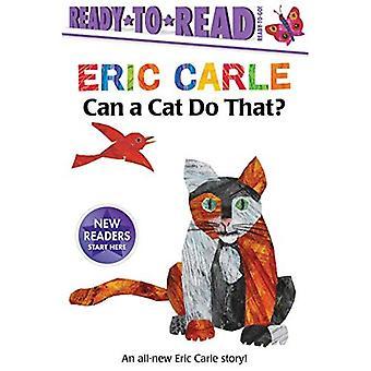 Kan en katt göra det? (Världen av Eric Carle)