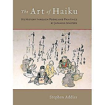 L'Art du haïku: son histoire au travers de poèmes et de peintures de maîtres japonais