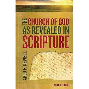 The Church of God as Revealed in Scripture: Revised